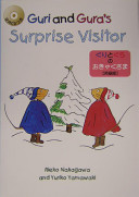 Guri and Gura s Surprise Visitor