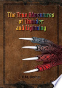 The True Adventures of Thunder and Lightning