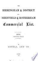 The Birmingham commercial list  afterw   The Birmingham   district and Sheffield   Rotherham commercial list  afterw   The Birmingham  Black county  the Potteries  and Sheffield and Rotherham commercial list Book