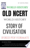 World History Story Of Civilisation Old Ncert Histroy Book Series For Civil Services Examination By Dp Pdf Format English