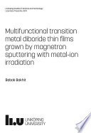 Multifunctional transition metal diboride thin films grown by magnetron sputtering with metal-ion irradiation