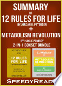 Summary of 12 Rules for Life  An Antidote to Chaos by Jordan B  Peterson   Summary of Metabolism Revolution by Haylie Pomroy 2 in 1 Boxset Bundle