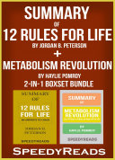 Summary of 12 Rules for Life: An Antidote to Chaos by Jordan B. Peterson + Summary of Metabolism Revolution by Haylie Pomroy 2-in-1 Boxset Bundle [Pdf/ePub] eBook