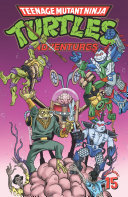 Teenage Mutant Ninja Turtles Adventures  Vol  15