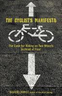 The Cyclist s Manifesto