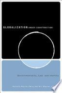 Globalization Under Construction