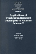 Applications of Synchrotron Radiation Techniques to Materials Science V  Volume 590