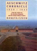 Auschwitz Chronicle  1939 1945