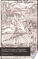 The Life And Voyages Of Christopher Columbus To Which Are Added Those Of His Companions Author S Revised Ed