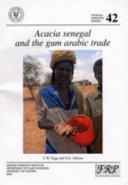 Acacia Senegal And The Gum Arabic Trade