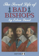 Read Online The Secret Life of Bad Bishops For Free