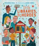 Little Libraries, Big Heroes Pdf/ePub eBook