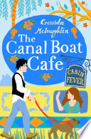 Cabin Fever  A perfect feel good romance  The Canal Boat Caf    Book 3