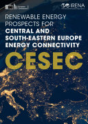 Renewable Energy Prospects for Central and South Eastern Europe Energy Connectivity  CESEC
