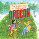 The Twelve Days of Christmas in Oregon Book