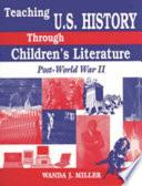 Teaching U S  History Through Children s Literature Book