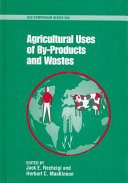 Agricultural Uses of By-products and Wastes