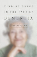 Pdf Finding Grace in the Face of Dementia Telecharger