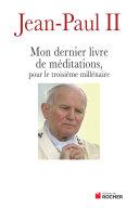 Mon dernier livre de méditations pour le troisième millénaire