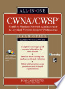 CWNA Certified Wireless Network Administrator   CWSP Certified Wireless Security Professional All In One Exam Guide  PW0 104   PW0 204