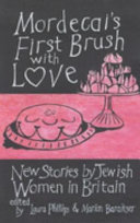 Mordecai s First Brush with Love Book