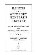 Illinois Attorney General s Report for the Biennium