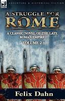 A Struggle for Rome