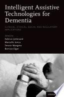 Intelligent Assistive Technologies For Dementia