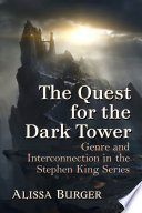 The Quest for the Dark Tower
