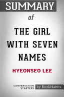 Summary of the Girl with Seven Names by Hyeonseo Lee: Conversation Starters