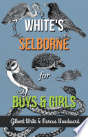White s Selborne for Boys and Girls