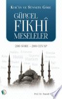 Kur'an ve Sünnete Göre Güncel Fıkhi Meseleler