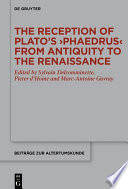The Reception Of Plato S Phaedrus From Antiquity To The Renaissance