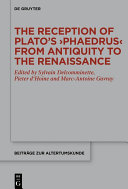 The Reception of Plato's ›Phaedrus‹ from Antiquity to the Renaissance [Pdf/ePub] eBook