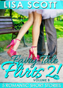 Fairy Tale Flirts 2! 5 Romantic Short Stories