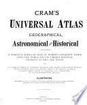 Universal Atlas  Geographical  Astronomical and Historical Book