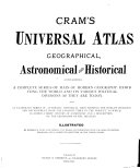 Universal Atlas  Geographical  Astronomical and Historical