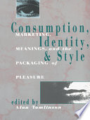Consumption Identity And Style