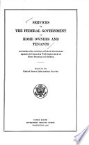 Services of the Federal Government to Home Owners and Tenants