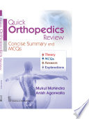 QUICK ORTHOPEDICS REVIEW CONCISE SUMMARY AND MCQS