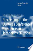 EKC2008 Proceedings of the EU Korea Conference on Science and Technology Book