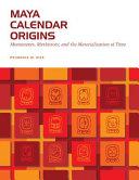 Maya Calendar Origins