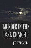Murder in the Dark of Night
