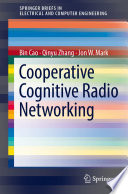 Cooperative Cognitive Radio Networking System Model, Enabling Techniques, and Performance
