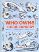 Who Owns These Bones