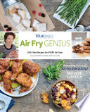 """Air Fry Genius"" by Meredith Laurence, Jessica Walker"