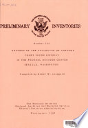 Preliminary Inventory of the Records of the Collector of Customs  Puget Sound District  in the Federal Records Center  Seattle  Washington