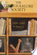 Texas Folklore Society  1909 1943 Book PDF