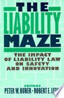 The Liability Maze
