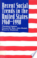 Recent Social Trends In The United States 1960 1990